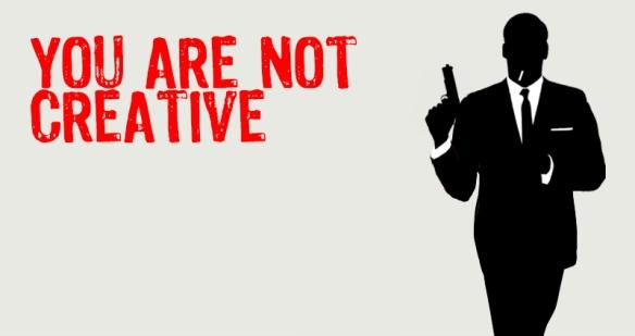 YouAreNotCreative_3